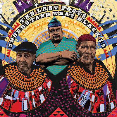 The Last Poets - Understand What Black Is [New CD]