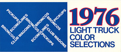 1976 Ford Truck Colors Brochure w/Paint Chips Pickup Bronco Econoline +++