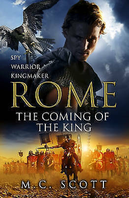 """NEW"" Rome: The Coming of the King: Rome 2, Scott, M C, Book"