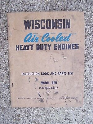 1940s Wisconsin Heavy Duty Engine Model AEN Manual + Parts List MORE IN STORE  L
