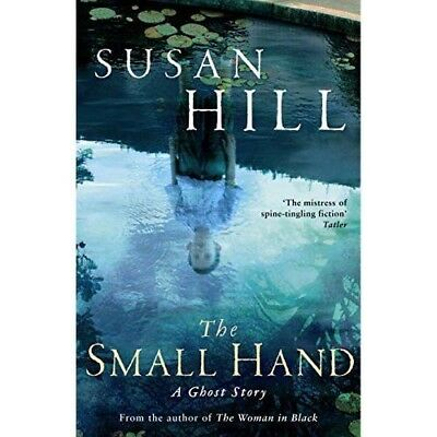 The Small Hand by Susan Hill   .....  A ghost story
