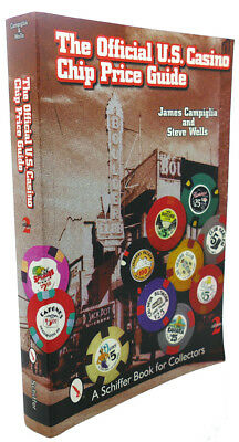 James Campiglia THE OFFICIAL U.S. CASINO CHIP PRICE GUIDE 2nd Edition