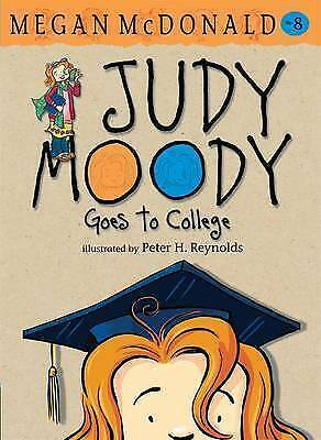 Judy Moody Goes to College (Judy Moody (Quality)) by McDonald, Megan