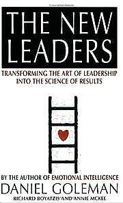 The New Leaders: Transforming the Art of Leaders, Daniel Goleman, Richard E. Boy