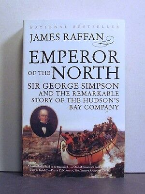 Emperor of the North, Sir George Simpson, Hudson's Bay Company, Fur Trade