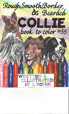 Bearded Collie Art Coloring Book  L Royer  Autographed #55 Brand New Release