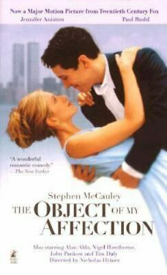 The Object of My Affection by Stephen McCauley 1998 Paperback NEW