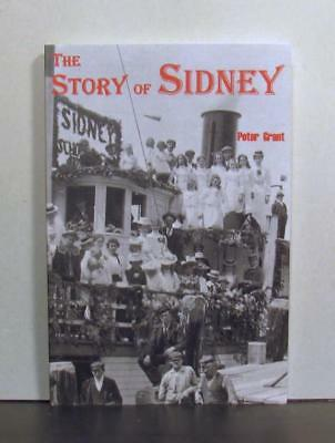 The Story of Sidney, Southeastern Vancouver Island, British Columbia