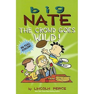 The Crowd Goes Wild (Big Nate) - Library Binding NEW Lincoln Peirce( 2014-10-14