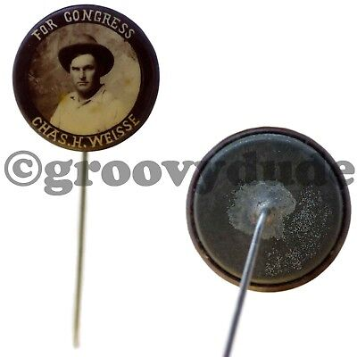 Charles H Weisse For Congress Wisconsin 6th CD Vintage Stick Pin Pinback Button