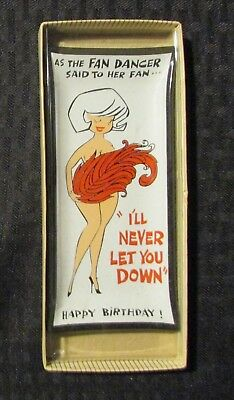 "Vintage FAN DANCER Gag Happy Birthday Greeting 3x6"" Ashtray MIB C-7.0 Novelty"