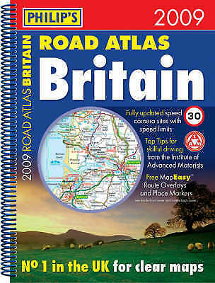 Philip's Road Atlas Britain 2009: Spiral A4 (Road Atlases), , Very Good Book