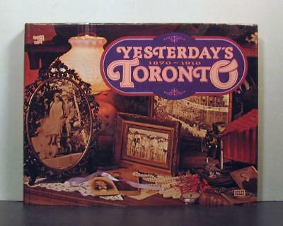 Yesterday's Toronto, 1870-1910, A Way of Living