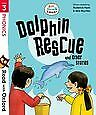Read with Oxford: Stage 3. Biff, Chip and Kipper: Dolphin Rescue and Other Stori