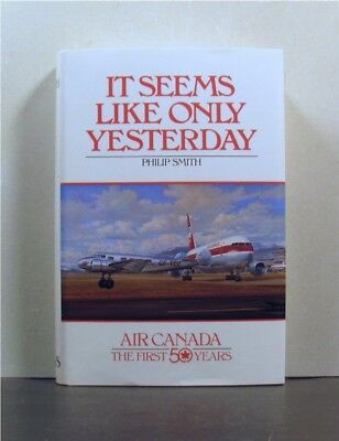 Air Canada, The First 50 Years,  published 1986