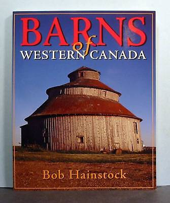 Barns of Western Canada,  Agricultural Heritage