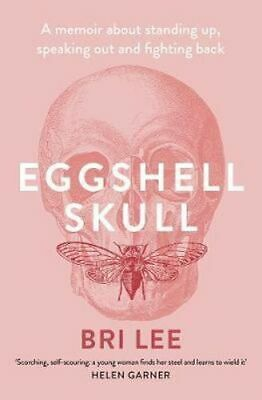 NEW Eggshell Skull By Bri Lee Paperback Free Shipping