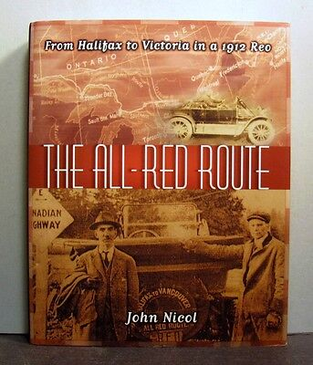 All Red-Route, From Halifax to Victoria in a 1912 Reo,   Canada