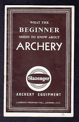 Archery What the Beginner Needs To Know About Archery VINTAGE Slazenger Booklet