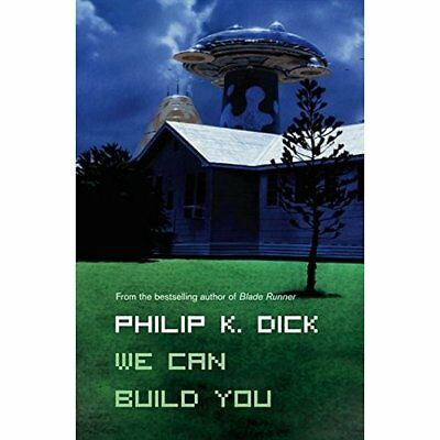 We Can Build You - Paperback NEW Dick, Philip K. 2008-06-02