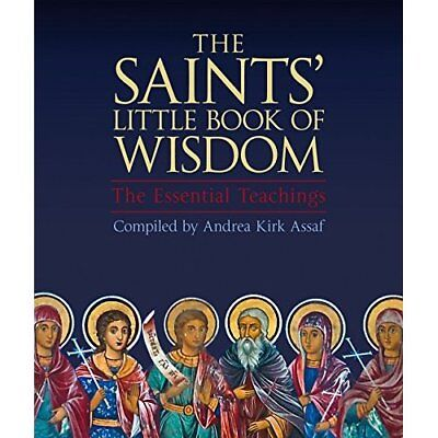 The Saints' Little Book of Wisdom - Paperback NEW Andrea Kirk Ass 16/06/2016