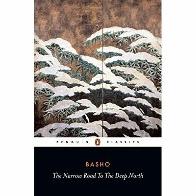 The Narrow Road to the Deep North and Other Travel Sket - Paperback NEW Basho, M