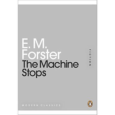 The Machine Stops - Paperback NEW Forster, E M 2011-02-15