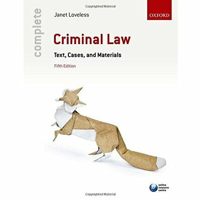 Complete Criminal Law: Text, Cases, and Materials - Paperback NEW Janet Loveless