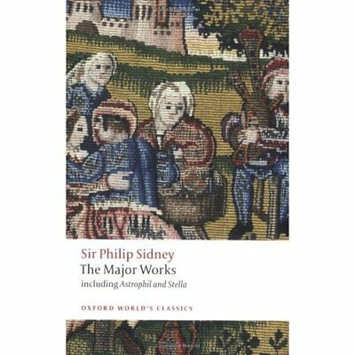 Sir Philip Sidney: The Major Works (Oxford World's Clas - Paperback NEW Sidney,