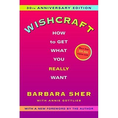 Wishcraft: How to Get What You Really Want - Paperback NEW Sher, Barbara 2004-07