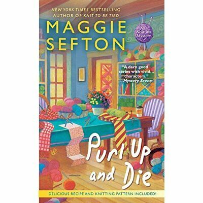 Purl Up and Die - Mass Market Paperback NEW Sefton, Maggie 1986-05