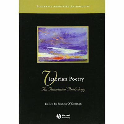 Victorian Poetry: An Annotated Anthology (Blackwell Ann - Paperback NEW O'Gorman
