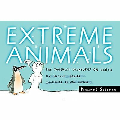 Extreme Animals: The Toughest Creatures on Earth - Paperback NEW Davies, Nicola
