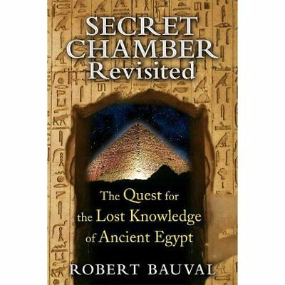 Secret Chamber Revisited: The Quest for the Lost Knowle - Paperback NEW Robert B