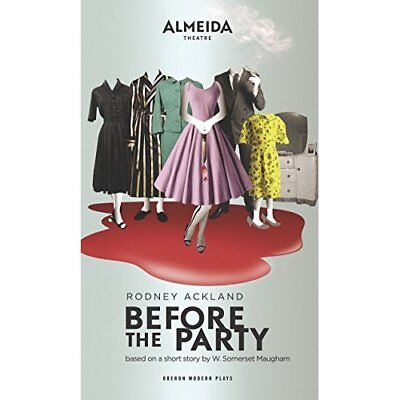 Before the Party - Paperback NEW Ackland, Rodney 2013-03-21