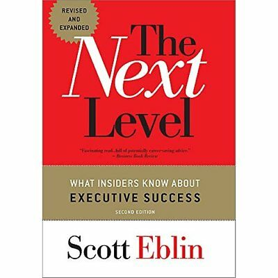 The Next Level: What Insiders Know About Execution Succ - Hardcover NEW Scott Eb