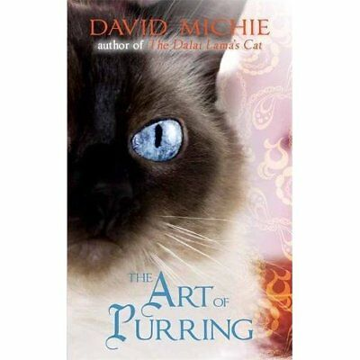 The Art of Purring - Paperback NEW Michie, David 2013-11-28