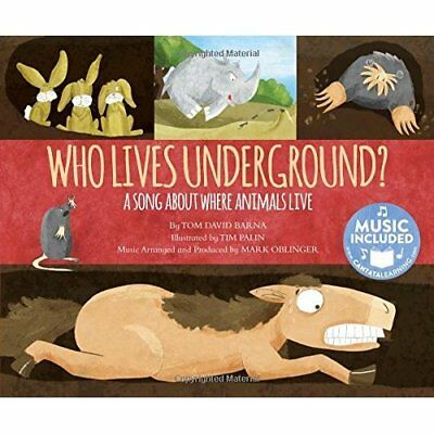 Who Lives Underground?: A Song about Where Animals Live - Paperback NEW Tom Davi