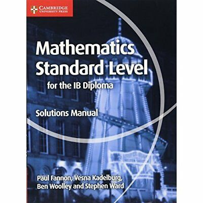 Mathematics for the IB Diploma Standard Level Solutions - Paperback NEW Paul Fan
