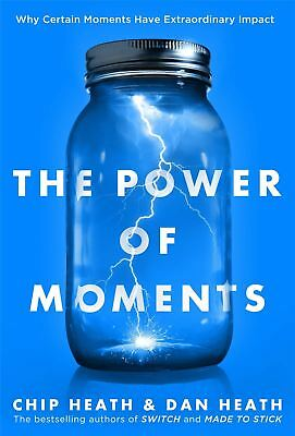 POWER OF MOMENTS por Chip Heath