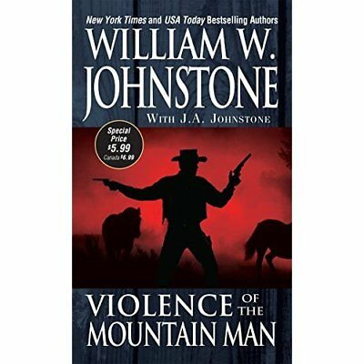 Violence of the Mountain Man (Mountain Man - Mass Market Paperback NEW Johnstone