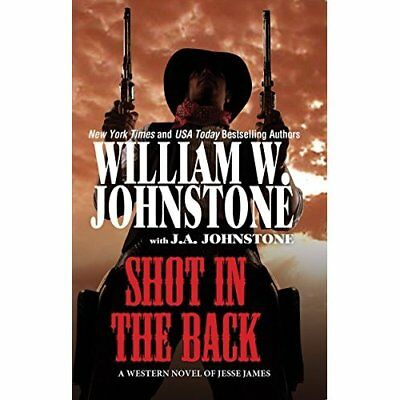 Shot in the Back - Mass Market Paperback NEW William W Johns 2015-05-26