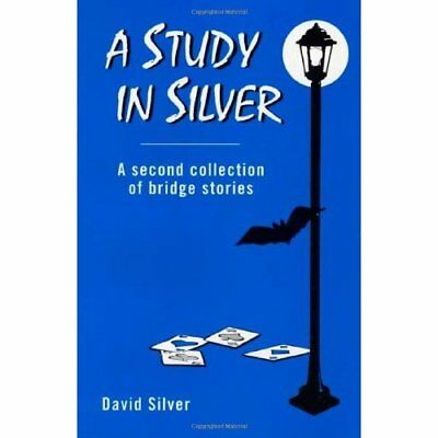 A Study in Silver - Paperback NEW David Silver 1998-08-01