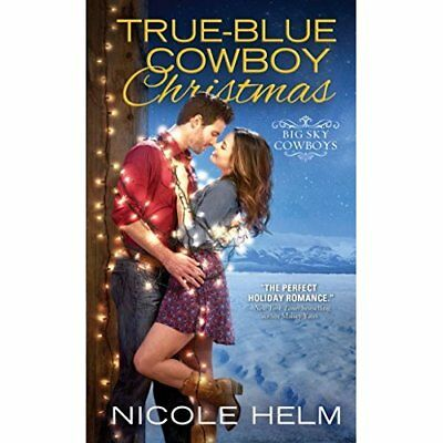 True-Blue Cowboy Christmas (Big Sky Cowboys) - Mass Market Paperback NEW Nicole