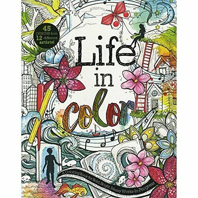 Life in Color: A Coloring Book for Bold, Bright, Messy  - Paperback NEW Courtney