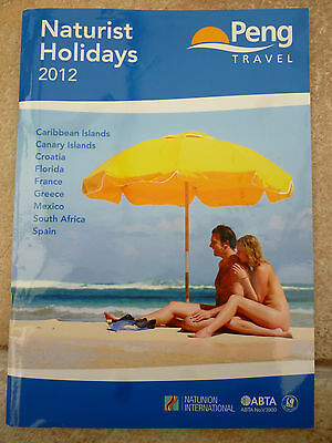 Peng Travel Naturist Holidays 2012 Brochure, Naturist Holiday Resorts & Hotels