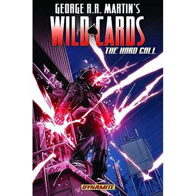 George RR Martin's Wild Cards: The Hard Call HC - Hardcover NEW Eric Battle 2011