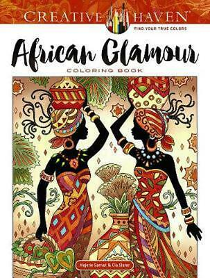Creative Haven African Glamour Coloring Book by Marjorie Sarnat Paperback Book F
