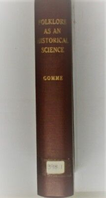 Folklore As An Historical Science, Gomme, George Laurence, Very Good Book