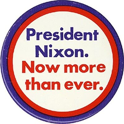 Official 1972 Richard Nixon Campaign Slogan Button ~ Large Size (1664)